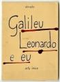 Galileu, Leonardo e eu