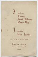 3 pintores: Almada, Sarah Affonso, Mario Eloy , 1 escultor: Hein Semke