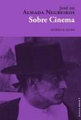 """""""Sobre Cinema"""": último volume da colecção """"Almada Breve"""""""